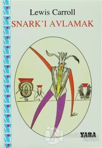 Snark'ı Avlamak %10 indirimli Lewis Carroll