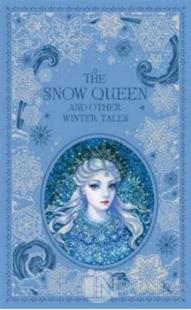 Snow Queen and Other Winter Tales
