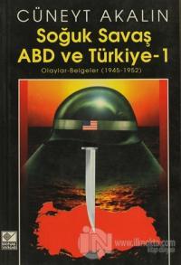 Soğuk Savaş ABD ve Türkiye 1 %25 indirimli Cüneyt Akalın