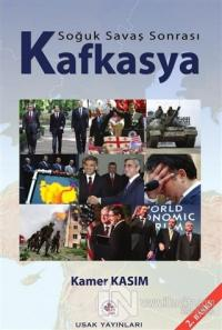 Soğuk Savaş Sonrası Kafkasya