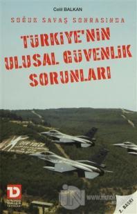 Soğuk Savaş Sonrasında Türkiye'nin Ulusal Güvenlik Sorunları