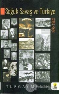 Soğuk Savaş ve Türkiye 1945-1960