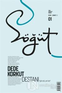 Söğüt - Türk Edebiyatı Dergisi Sayı 01 / Ocak - Şubat 2020 Kolektif