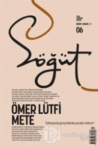 Söğüt - Türk Edebiyatı Dergisi Sayı: 06 Kasım - Aralık 2020