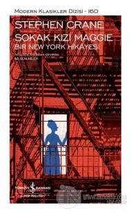 Sokak Kızı Maggie - Bir New York Hikayesi (Şömizli) (Ciltli) Stephen C