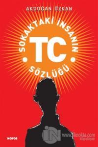 Sokaktaki İnsanın TC Sözlüğü