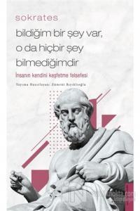 Sokrates - Bildiğim Bir Şey nVar, O Da Hiçbir Şey Bilmediğimdir Zümrüt