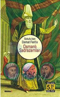 Sokullu' dan Damat Ferit' e Osmanlı Sadrazamları
