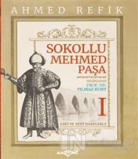 Sokollu Mehmed Paşa - Ahmed Refik (2 Cilt Takım)
