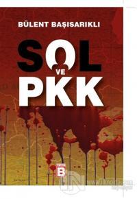 Sol ve PKK %15 indirimli Bülent Başısarıklı