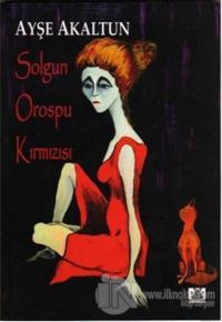 Solgun Orospu Kırmızısı