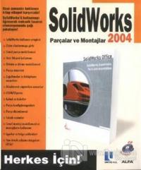 SolidWorks 2004 Parçalar ve Montajlar - CD İlaveli
