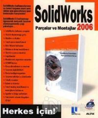 SolidWorks 2006 Parçalar ve Montajlar