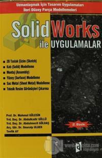 SolidWorks ile Uygulamalar
