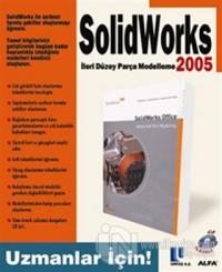 SolidWorks İleri Düzey Parça Modelleme 2005 Uzmanlar İçin