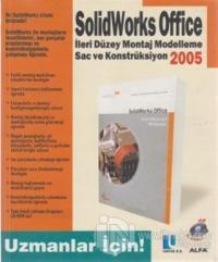 Solidworks Office 2005 İleri Düzey Montaj Modelleme Sac ve Konstrüksiyon
