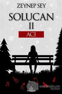 Solucan 2: Acı (Ciltli)