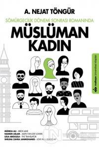 Sömürgecilik Dönemi Sonrası Romanında Müslüman Kadın
