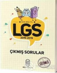 Son 5 Yıl LGS 2015-2019 Çıkmış Sorular Çözümlü