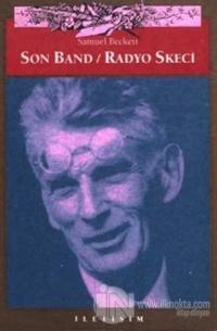 Son Band / Radyo Skeci