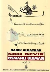Son Devir Osmanlı Uleması 2. Cilt / H-M / İlmiye Ricalinin Teracim-i Ahvali