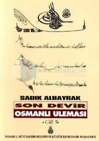 Son Devir Osmanlı Uleması 5. Cilt - Meşayih ve Tekkeler