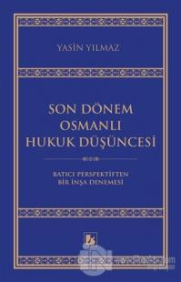 Son Dönem Osmanlı Hukuk Düşüncesi %25 indirimli Yasin Yılmaz