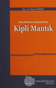 Son Dönem Osmanlı'da Kipli Mantık