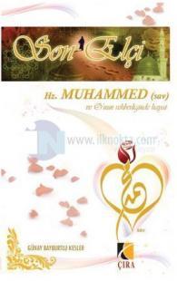 Son Elçi Hz. Muhammed (sav) - O'nun Rehberliğinde Hayat - Kuşe Kağıt
