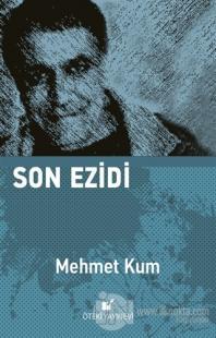 Son Ezidi Mehmet Kum