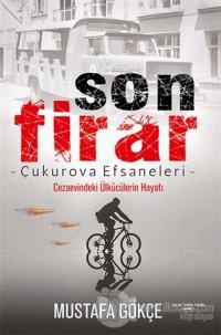 Son Firar - Çukurova Efsaneleri Mustafa Gökçe