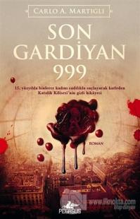 Son Gardiyan 999