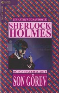 Sherlock Holmes Bütün Maceraları 8-Son Görev