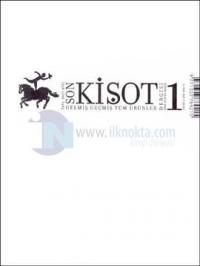 Son Kişot Sayı: 1 Gelmiş Geçmiş Tüm Ürünler Dergisi Kasım - Aralık 2002
