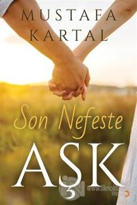 Son Nefeste Aşk Mustafa Kartal