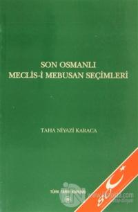 Son Osmanlı Meclis-i Mebusan Seçimleri