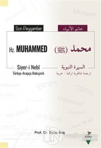 Son Peygamber Hz. Muhammed (Türkçe - Arapça)