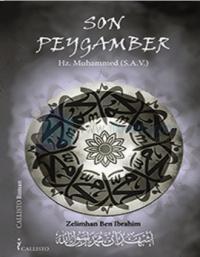 Son Peygamber - Hz. Muhammed S.A.V