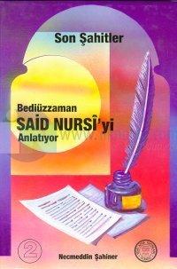Son Şahitler Bediüzzaman Said Nursi'yi AnlatıyorCilt: 2
