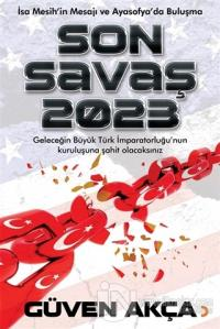 Son Savaş 2023