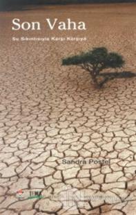 Son Vaha Su Sıkıntısıyla Karşı Karşıya