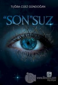 ''Son''suz