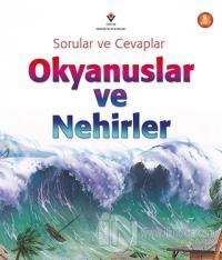 Sorular ve Cevaplar - Okyanuslar ve Nehirler