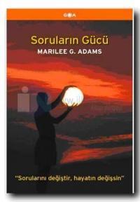Soruların Gücü %10 indirimli Marilee G. Adams