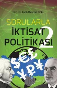 Sorularla İktisat Politikası 2 %10 indirimli Fatih Mehmet Öcal