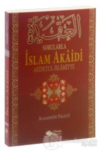 Sorularla İslam Akaidi