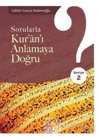 Sorularla Kur'an'ı Anlamaya Doğru - 2