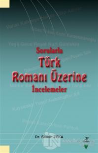 Sorularla Türk Romanı Üzerine İncelemeler