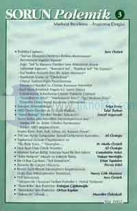 Sorun Polemik 3Marksist İnceleme - Araştırma DergisiYaz 2002