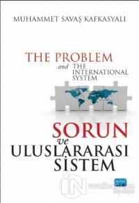 Sorun ve Uluslararası Sistem